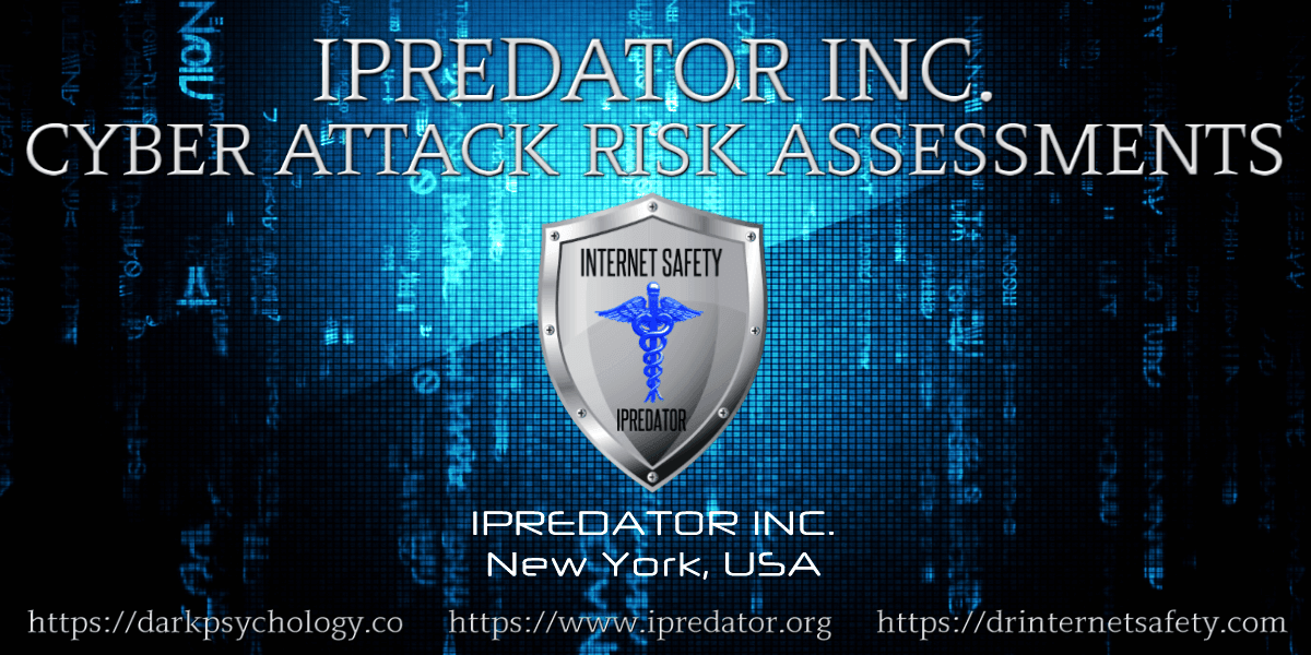 cyber-attack-risk-assessments-ipredator-inc.-new-york-internet-safety-tools-1200 x 600