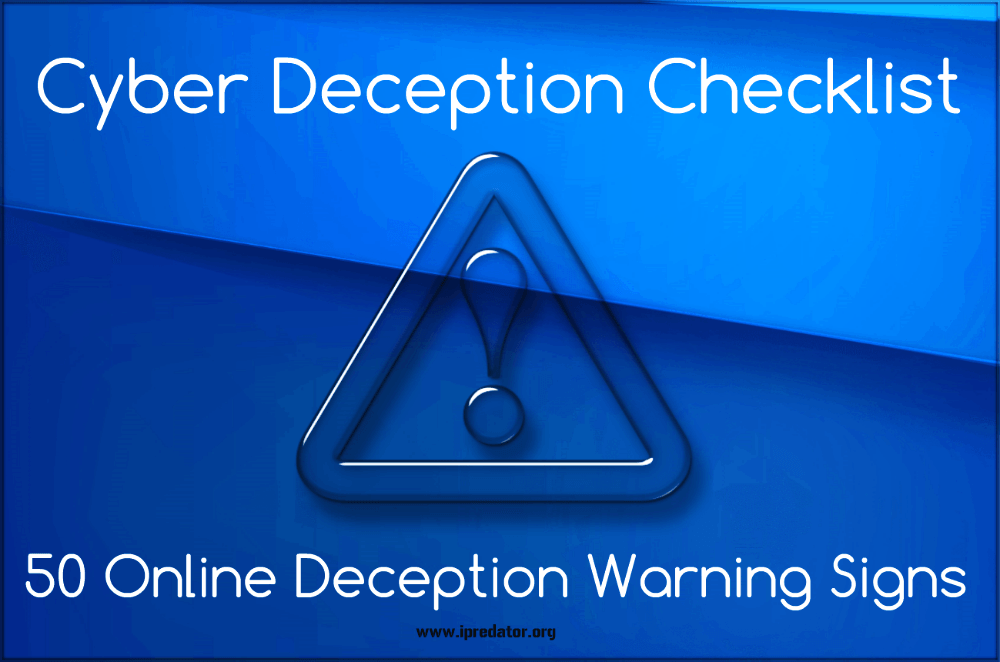 cyber-deception-checklist-50-online-deception-warning-signs-ipredator-new-york