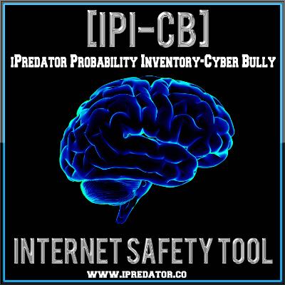 iPredator Probability Inventory-Cyberbully (IPI-CB)