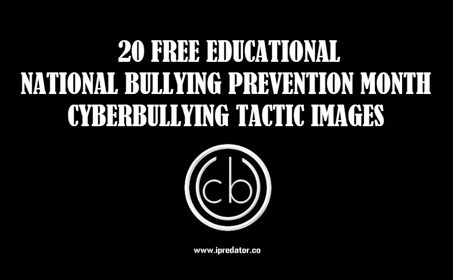 Cyberbullying – 20 National Bullying Prevention Month Images